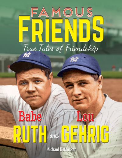 Famous Friends Ruth Gehrig