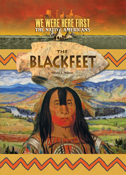 We Were Here First Blackfeet