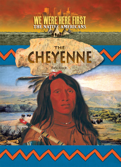We Were Here First Cheyenne