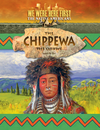 We Were Here First Chippewa