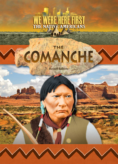 We Were Here First Comanche